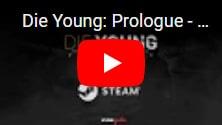 Игра Die Young - Prologue раздается в подарок на IndieGala