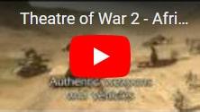 В подарок Theatre of War 2 - Africa 1943: бесплатная стратегия, игра про африканский реванш в период второй мировой войны, на IndieGala